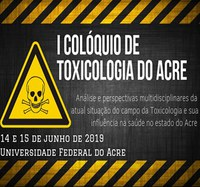 I Colóquio de Toxicologia no Acre
